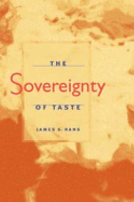The Sovereignty of Taste 9780252027123