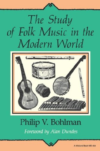 The Study of Folk Music in the Modern World 9780253204646