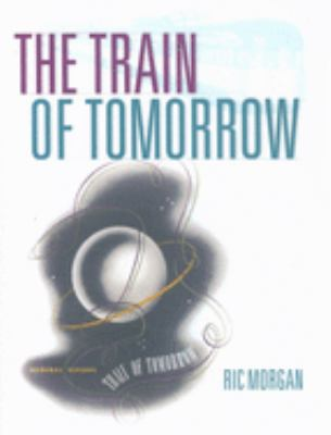 The Train of Tomorrow 9780253348425