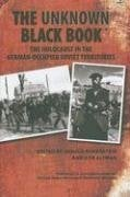 The Unknown Black Book: The Holocaust in the German-Occupied Soviet Territories 9780253349613
