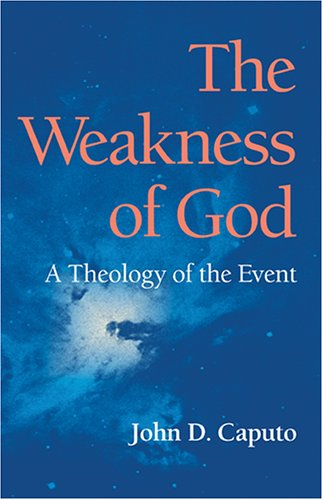 The Weakness of God: A Theology of the Event 9780253218285