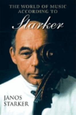 The World of Music According to Starker [With CD] 9780253344526