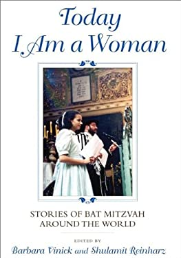 Today I Am a Woman: Stories of Bat Mitzvah Around the World 9780253356932