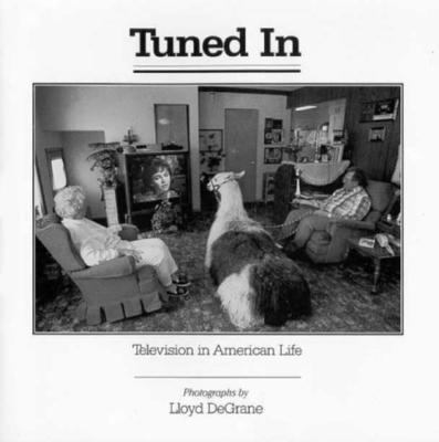 Tuned in: Television in American Life 9780252018091