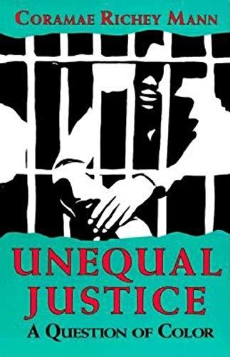 Unequal Justice: A Question of Color 9780253207838