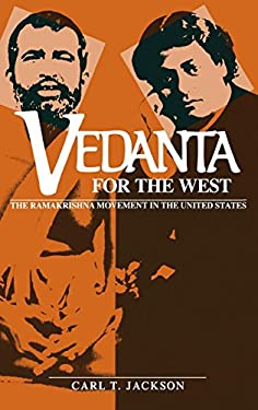 Vedanta for the West: The Ramakrishna Movement in the United States 9780253330987