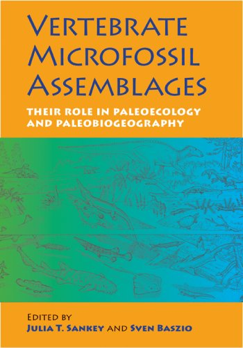 Vertebrate Microfossil Assemblages: Their Role in Paleoecology and Paleobiogeography 9780253349279