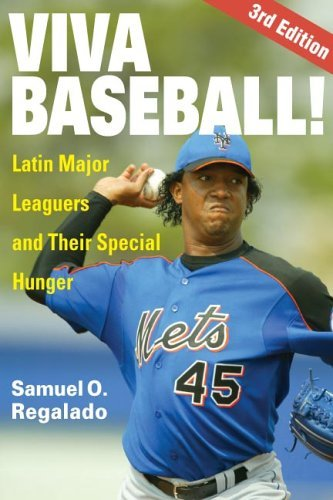 Viva Baseball!: Latin Major Leaguers and Their Special Hunger 9780252073670
