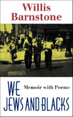 We Jews and Blacks: Memoir with Poems 9780253344199
