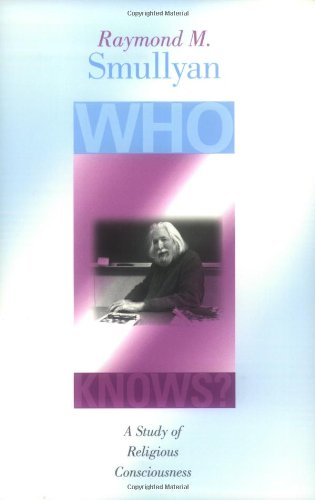 Who Knows?: A Study of Religious Consciousness 9780253215741