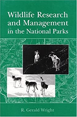 Wildlife Research and Management in the National Parks 9780252018244