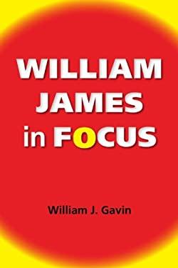 William James in Focus 9780253007926