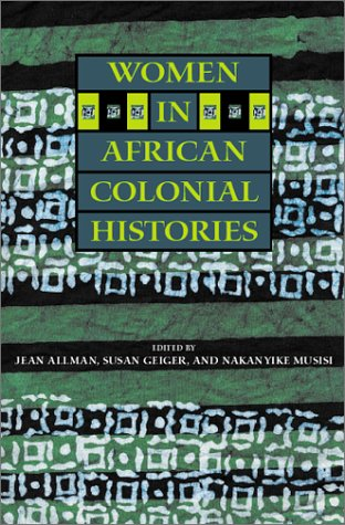 Women in African Colonial Histories 9780253215079