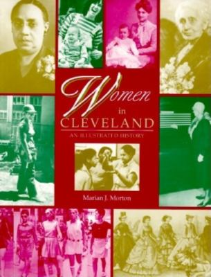 Women in Cleveland: An Illustrated History 9780253209726