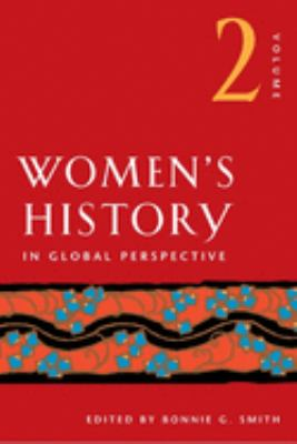 Women's History in Global Perspective: Volume 2