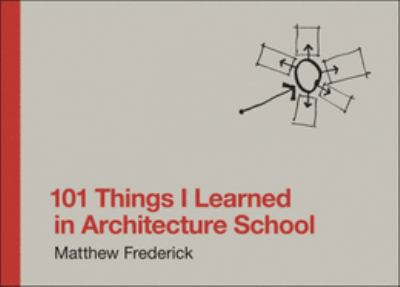 101 Things I Learned in Architecture School 9780262062664