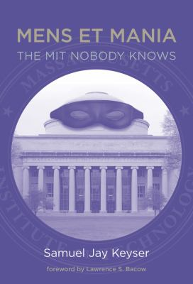 Mens Et Mania: The MIT Nobody Knows 9780262015943