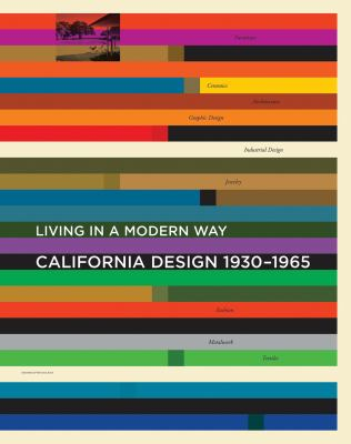 California Design, 1930-1965: Living in a Modern Way 9780262016070