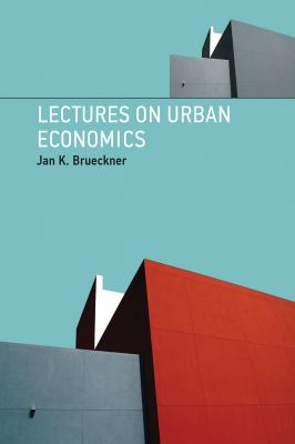 Lectures on Urban Economics 9780262016360