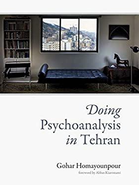 Doing Psychoanalysis in Tehran
