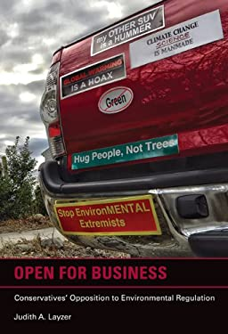 Open for Business: Conservatives' Opposition to Environmental Regulation 9780262018272