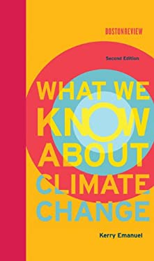 What We Know about Climate Change 9780262018432