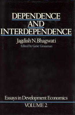 Essays in Development Economics - Vol. 2: Dependence and Interdependence 9780262022309