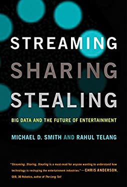 Streaming, Sharing, Stealing: Big Data and the Future of Entertainment (MIT Press)