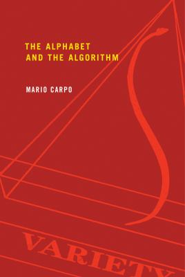 The Alphabet and the Algorithm 9780262515801
