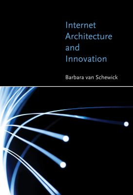 Internet Architecture and Innovation 9780262518048