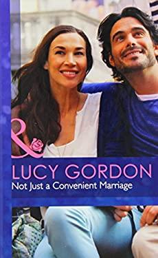 Not Just a Convenient Marriage (Mills & Boon Hardback Romance)