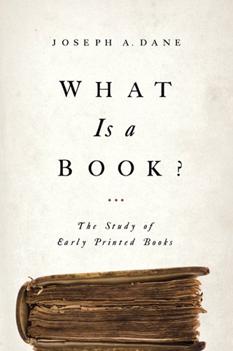 What Is a Book?: The Study of Early Printed Books 9780268026097