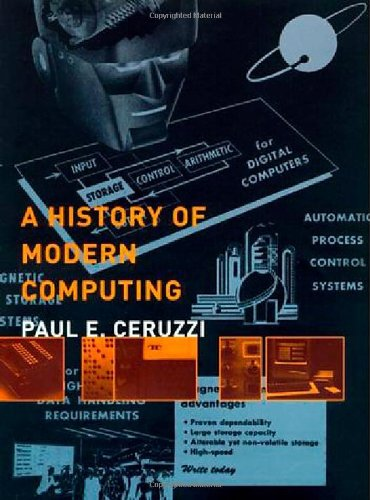 A History of Modern Computing 9780262032551