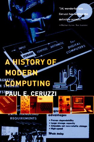 A History of Modern Computing 9780262531696