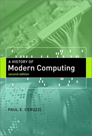 A History of Modern Computing 9780262532037