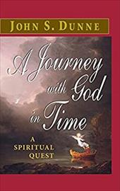 A Journey with God in Time: A Spiritual Quest 806800