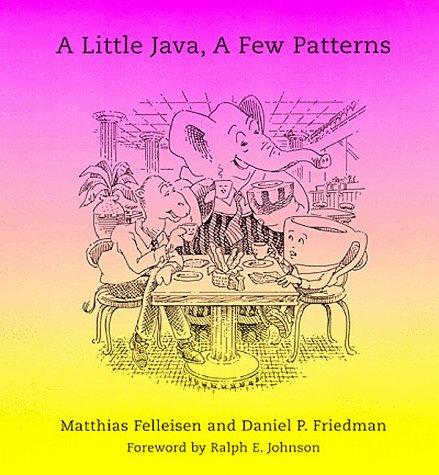 A Little Java, a Few Patterns 9780262561150