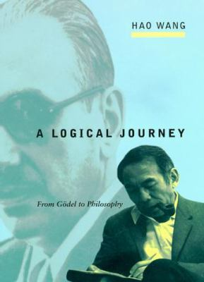 A Logical Journey: From G del to Philosophy 9780262231893
