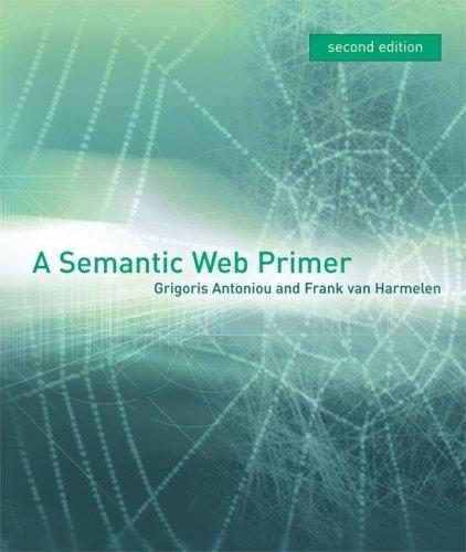 A Semantic Web Primer 9780262012423