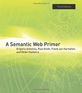 A Semantic Web Primer 9780262018289