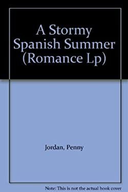 A Stormy Spanish Summer 9780263222081