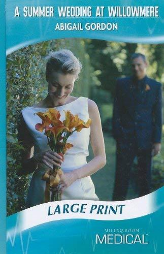 A Summer Wedding at Willowmere 9780263210682