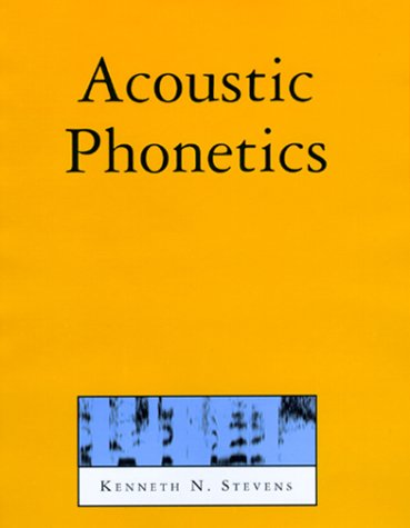 Acoustic Phonetics 9780262692502