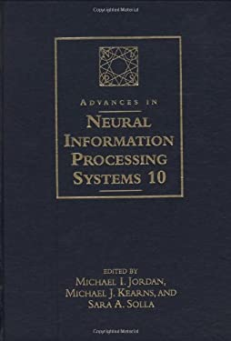 Advances in Neural Information Processing Systems 10: Proceedings of the 1997 Conference 9780262100762