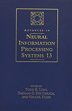 Advances in Neural Information Processing Systems 13: Proceedings of the 2000 Conference 9780262122412