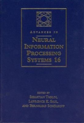 Advances in Neural Information Processing Systems: Proceedings of the 2003 Conference 9780262201520
