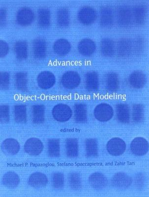 Advances in Object-Oriented Data Modeling 9780262161893