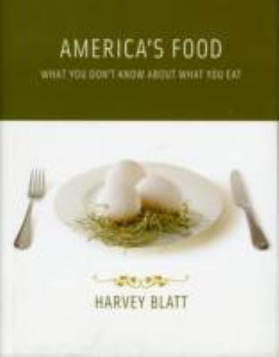 America's Food: What You Don't Know about What You Eat 9780262026529