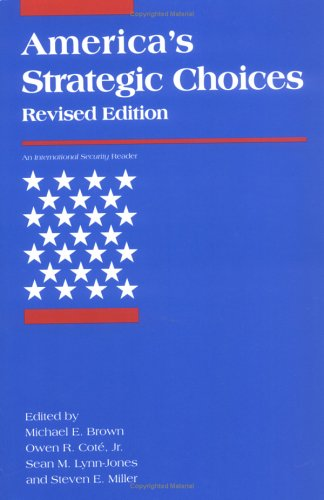 America's Strategic Choices 9780262522748