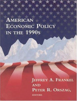 American Economic Policy in the 1990s 9780262062305